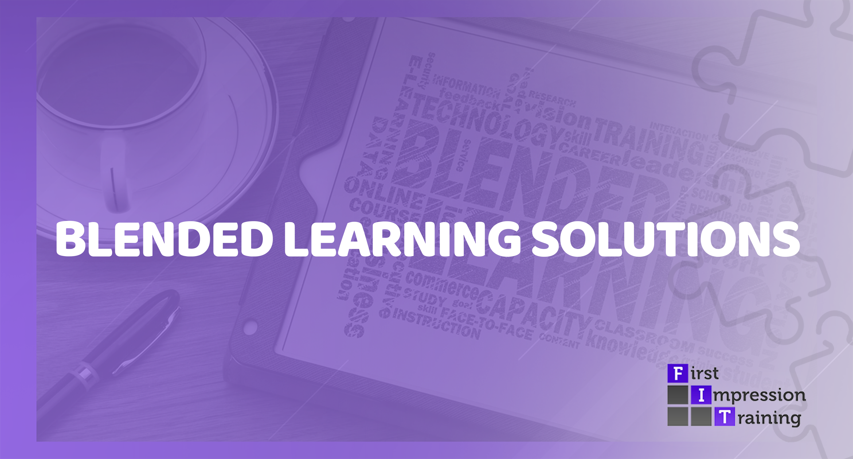 What is a Blended Learning Solution?