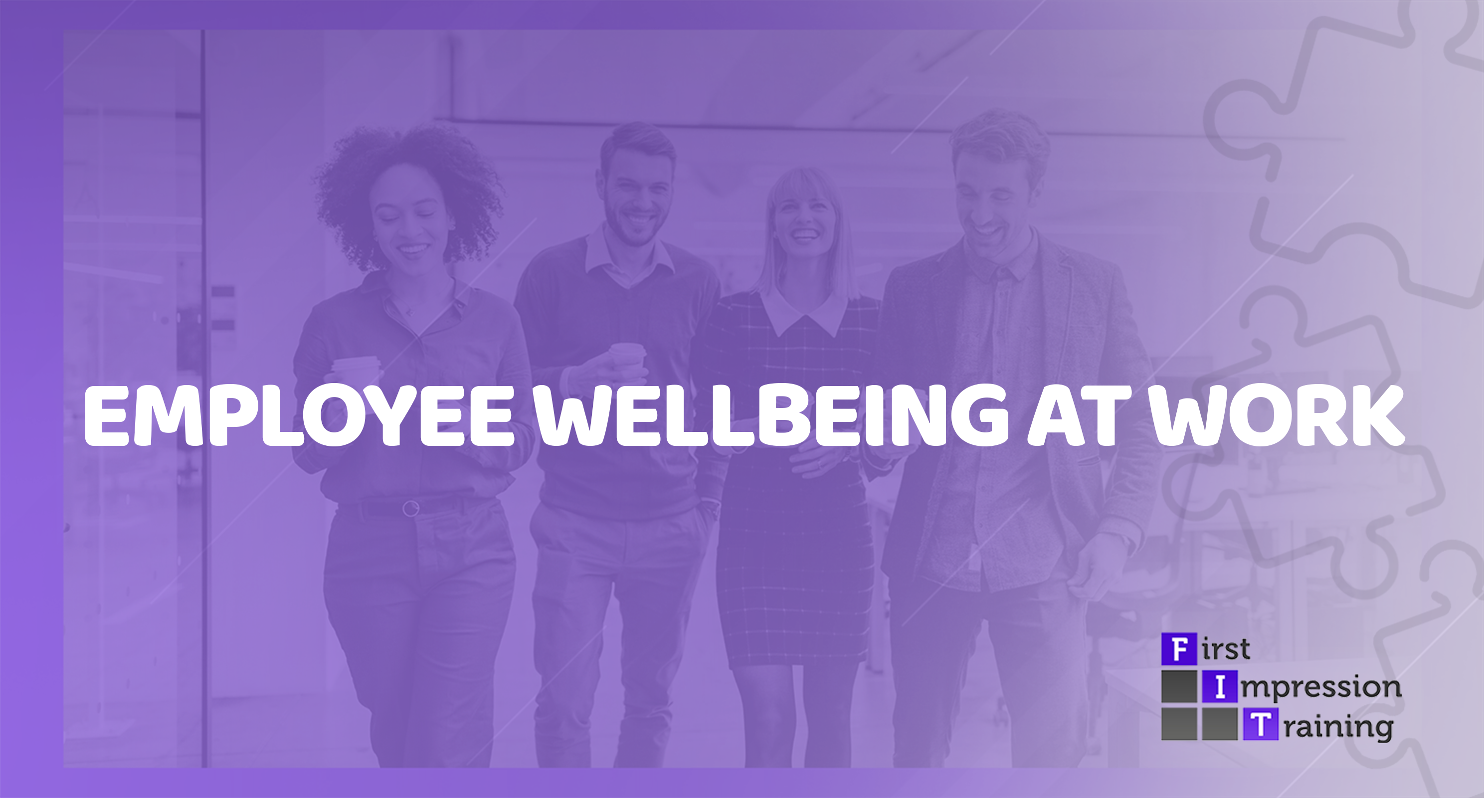 Employee Wellbeing at Work