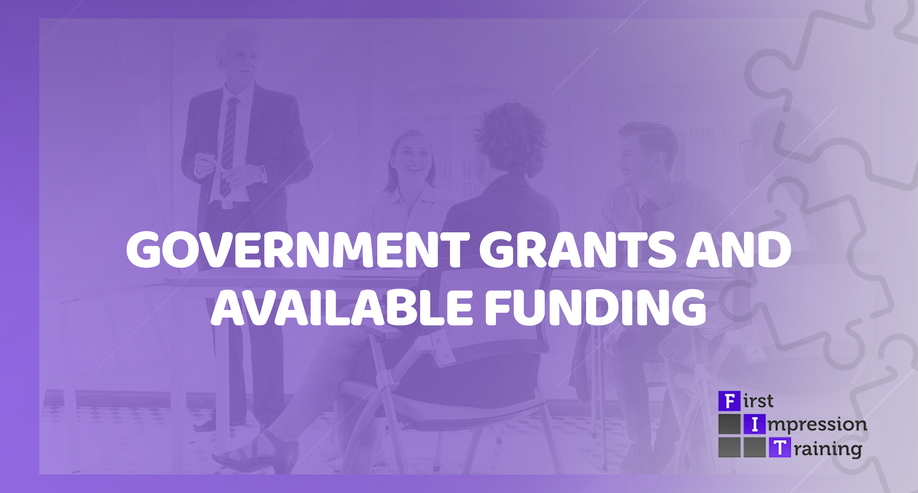 Are there any government grants or funding available for staff training / customer service training?