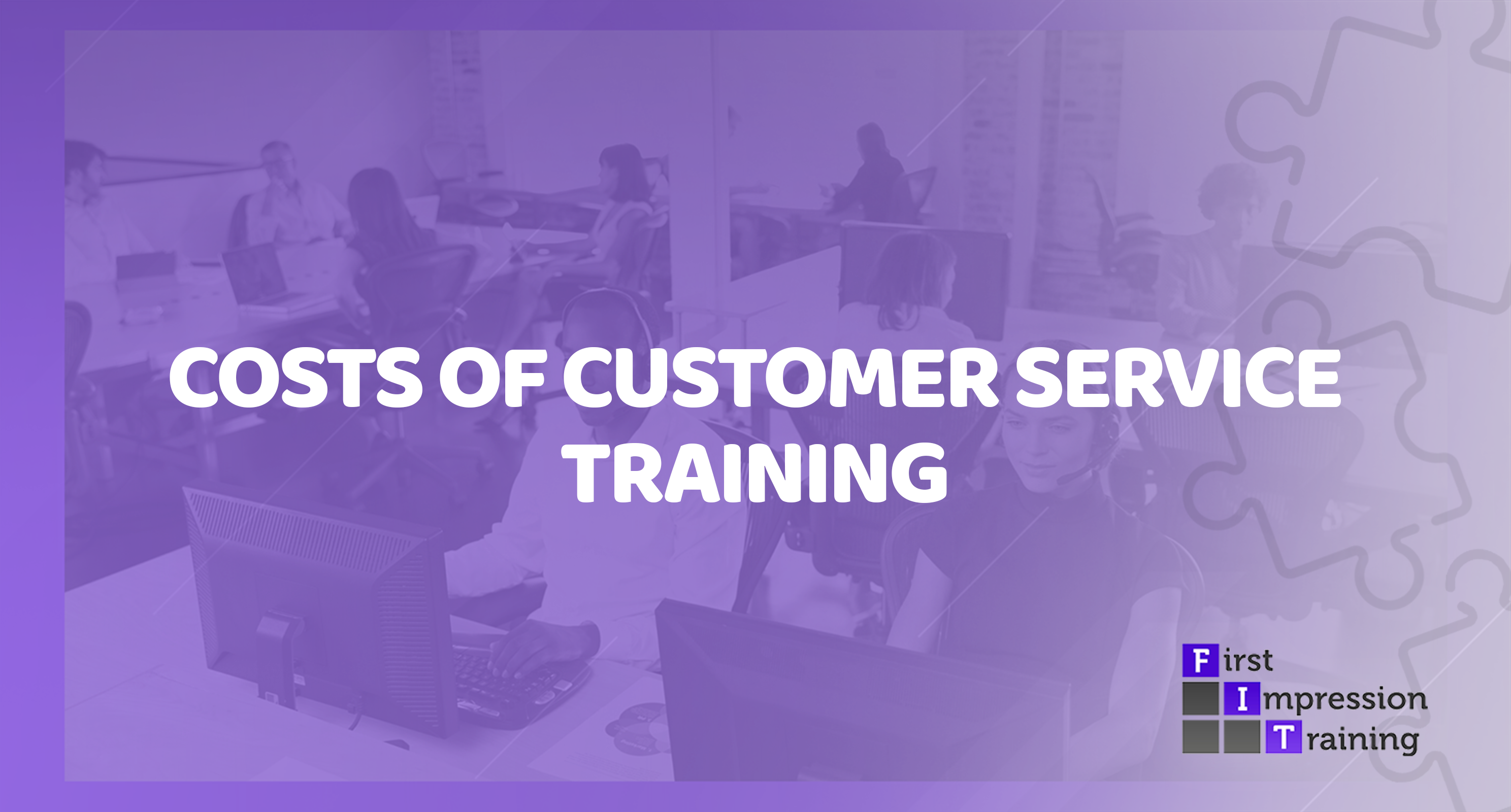 How much does it cost to train a team of Customer Service staff?