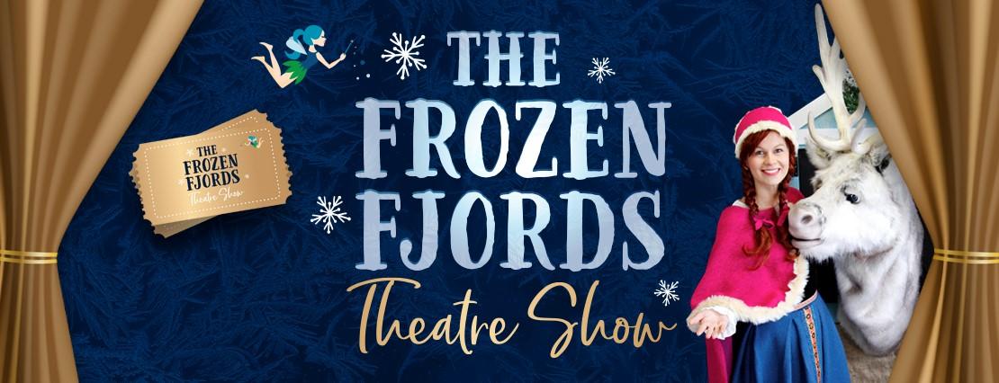 The Frozen Fjords Theatre Show