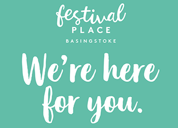 We're Here for You at Festival Place, Basingstoke