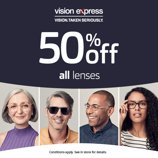 50% off Lenses at Vision Express