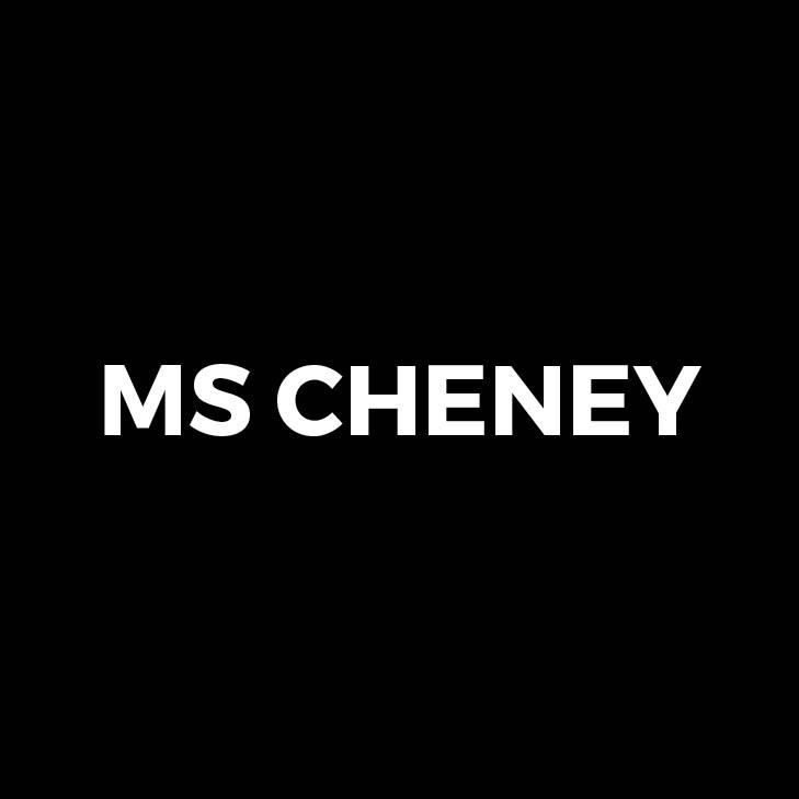 MS Cheney