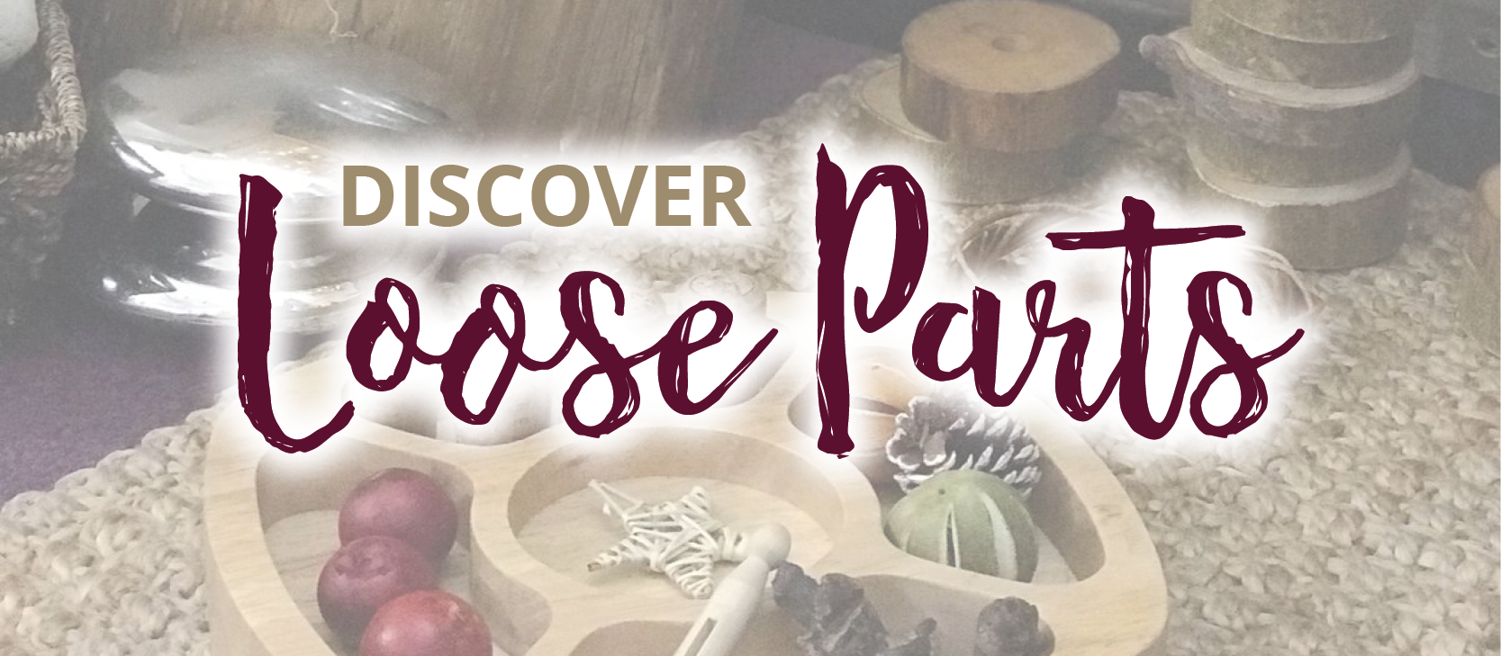 Northamptonshire Network - Discover Loose Parts - 25/09/2021