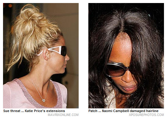 Sue threat... Katie Price's extensions | Patch... Naomi Campblell damaged hairline