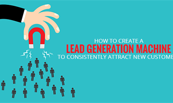 How to Transform Your Website into a Lead Generation Machine