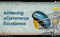 Achieving eCommerce excellence