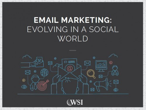 Email Marketing: Evolving in a Social World