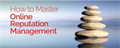Master Online Reputation Management
